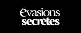 Évasions Secrètes