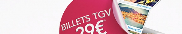 SNCF : billets TGV dès 29 € sur une sélection de destinations